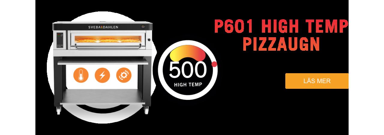 P601 High Temp Pizzaugn. Baka upp till 500